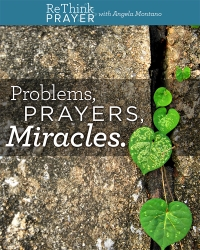 Problems, Prayers, Miracles - 12 weekly sessions
