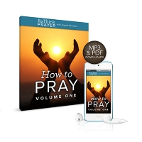 How To Pray - Volume One